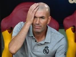 Zidane verliert die Kontrolle: Real Madrid - ein königlicher Chaosklub