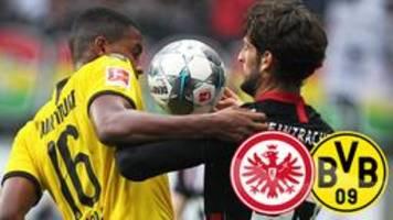 Dortmund nach 2:2 in Frankfurt Bundesliga-Dritter