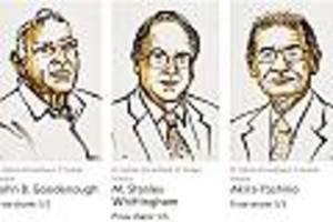 Für Entwicklung der Lithium-Ionen-Batterie - Chemie-Nobelpreis geht an John Goodenough, Stanley Whittingham und Akira Yoshino