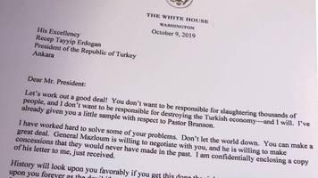 Konflikt in Nordsyrien: Seien Sie kein harter Kerl. Seien Sie kein Narr! – Trump warnt Erdogan in Brief vor Blutvergießen