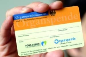 geringe spenderzahlen: patientenverfügungen können organspenden verhindern
