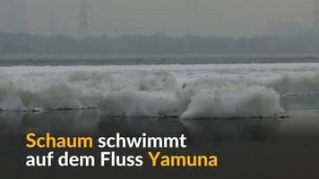 Video: Schaum bedeckt Neu-Delhis Gewässer