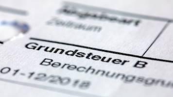 Konkreter Termin für bayerisches Grundsteuermodell offen