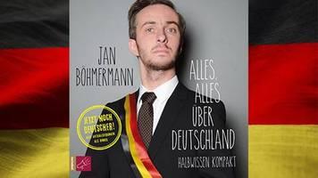 jan böhmermann und co.: alles, alles über deutschland: mit diesen fünf hörbüchern wirst du zum ober-alman