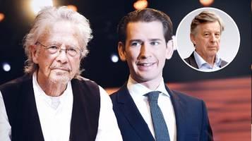 peter handke und sebastian kurz: Österreichs umstrittene lichtgestalten
