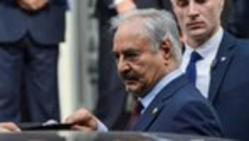 Libyen-Konferenz: Chalifa Haftar kommt zu Berliner Konferenz