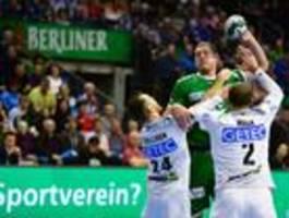 Füchse Berlin gewinnen hitziges Derby gegen Magdeburg