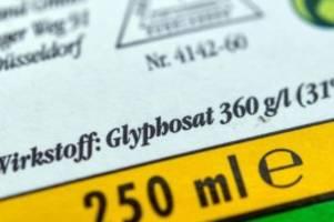 grüne: Überfällig: glyphosat-verbot für private gärten soll dieses jahr kommen