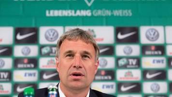 SV Werder Bremen - Bode: Bei Abstieg steht alles auf dem Prüfstand