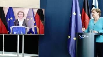 Merkel und von der Leyen warnen vor Scheitern von Corona-Gipfel im Juli