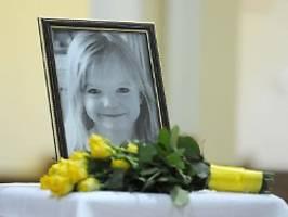 Fall Madeleine McCann: Staatsanwalt: B. nicht unter Mordverdacht
