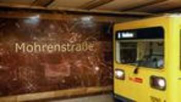 rassismus: berliner verkehrsbetriebe ändern bahnhofsnamen