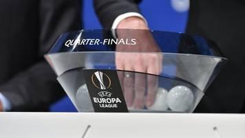 Auslosung in Nyon - Europa League: Bundesliga-Duell im Viertelfinale möglich