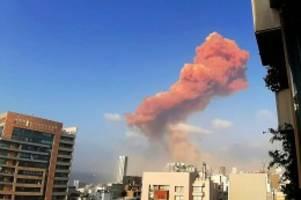 Detonation: Libanon: Schwere Explosion am Hafen von Beirut