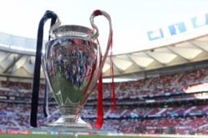 Champions League: Das müssen Sie zum Finalturnier der Champions League wissen