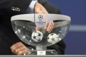 Auslosung: Champions League: Bayern gegen Atlético, Salzburg und Moskau