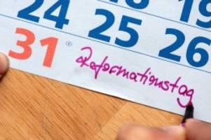 feiertage: reformationstag 2020: wo ist der 31. oktober feiertag?