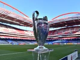 UEFA reagiert auf Reisevorgaben: CL-Finale kurzfristig nach Portugal verlegt