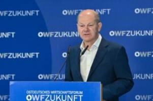 Ostdeutsches Wirtschaftsforum: Scholz mahnt zu neuem Aufbruch Ost