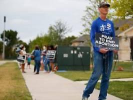 Republikaner siegen vor Gericht: Abtreibungsgesetz in Texas wieder in Kraft